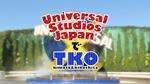 ユニバーサル・スタジオ・ジャパン®でTKO